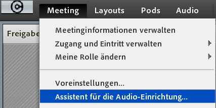 Menuleiste > Meeting > Assistent für die Audio-Einrichtung auswählen