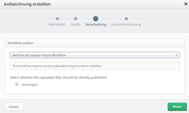 Screenshot SWITCHcast Aufzeichnung erstellen > Verarbeitung