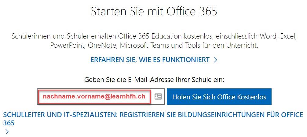 """Registration Office 365 > Mailadresse eingeben > """"Holen Sie Sich Office Kostenlos"""" anklicken"""